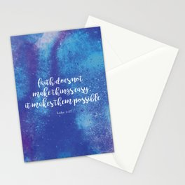 Faith does not make things easy Luke 1:37 Stationery Cards