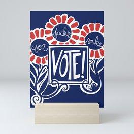 For Fucks Sake VOTE Mini Art Print