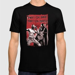 Party on, Bane T-shirt