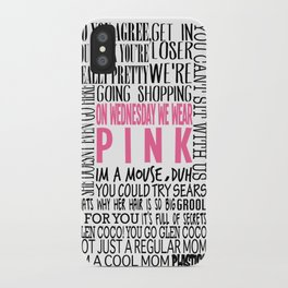 Mean Girls Quotes iPhone Case