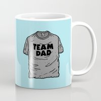 dad Mugs featuring Team Dad by Josh LaFayette