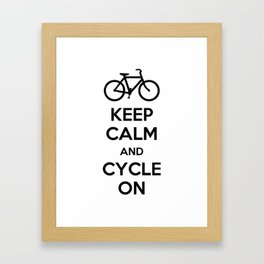 Keep Calm and Cycle On Framed Art Print