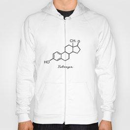 Estrogen Estrogen Quote Art Design Inspirational Hoody