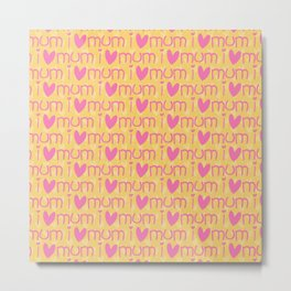 Pink yellow hand painted watercolor I love mum typography Metal Print