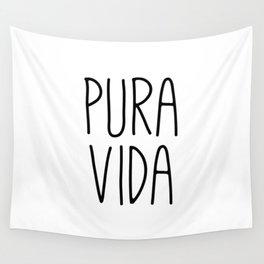 Pura Vida, Pure Life, Spanish Quote Wall Tapestry