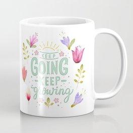 Keep Going Keep Growing Coffee Mug