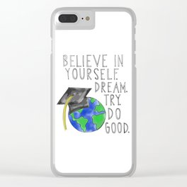 Believe in Yourself - Boy Meets World Graduation Clear iPhone Case