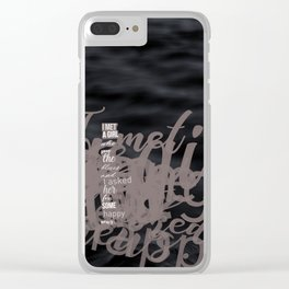 Words ~ Lyrics ~ I met a Girl Clear iPhone Case