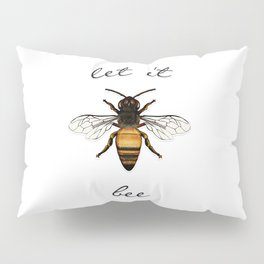 Let it Bee Pillow Sham