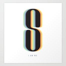 I AM WE. Sense8 Art Print