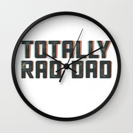 Totally Rad Dad in 3D Wall Clock