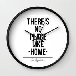 There's No Place Like Home Printable Wall Wall Clock