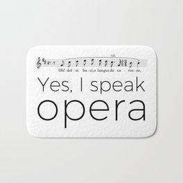 I speak opera (tenor) Bath Mat