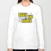 borderlands Long Sleeve T-shirts featuring BIGGER AND BADDER by Resistance