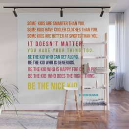 Be the nice kid #minimalism #colorful Wall Mural