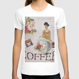 Collage happiness Coffee insprational quote motivation shabby chic by Ksavera T-shirt