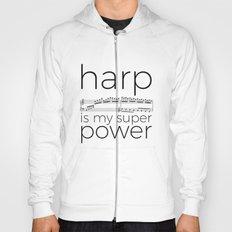 Harp is my super power (white) Hoody