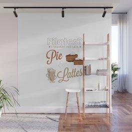PILATES - PIE & LATTES Wall Mural