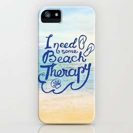 I need some Beach Therapy iPhone Case