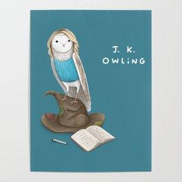 J. K. Owling Poster