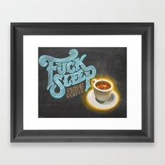 Drink Coffee Framed Art Print