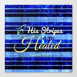 BY HIS STRIPES Colorful Blue Stripes Bible Scripture Fine Art Pattern Typography God Jesus Faith Canvas Print