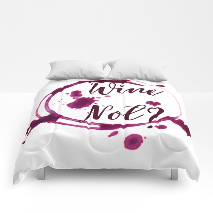Wine Not? Comforters