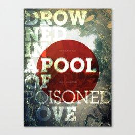 Poisoned Love Canvas Print