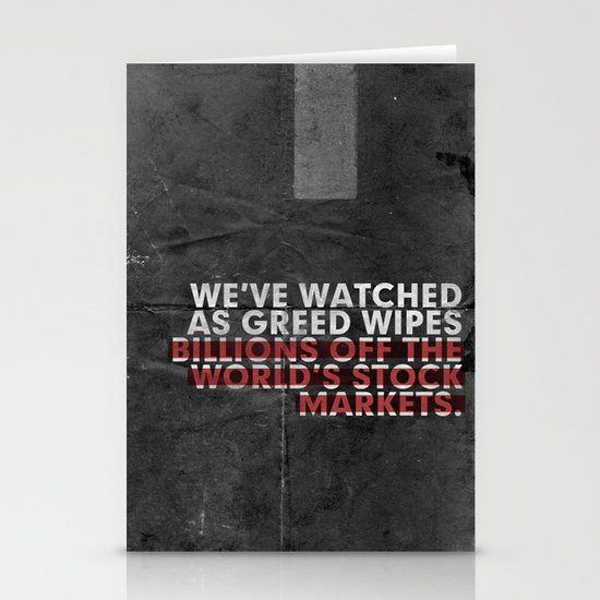 We've Watched As Greed... Stationery Cards