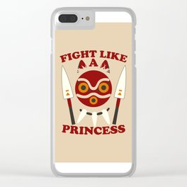 Fight like a princess Clear iPhone Case