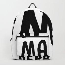 DECAF MAKES ME DEPRESSO T-SHIRT Backpack