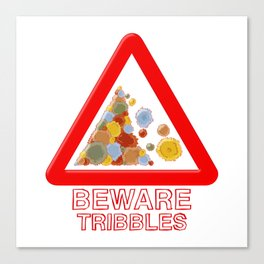 Warning tribbles Canvas Print