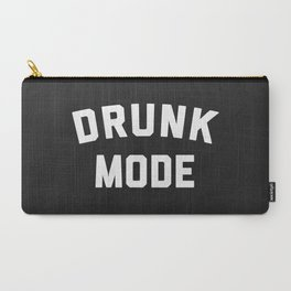Drunk Mode Funny Quote Carry-All Pouch