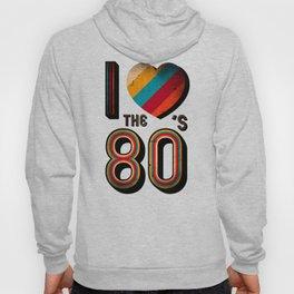 VINTAGE I LOVE THE 80'S RETRO Hoody
