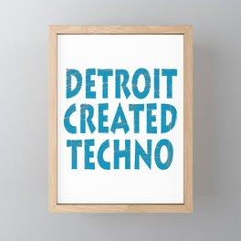 """Detroit Created Techno"" tee design. Home of techno fans like you! Makes an awesome  Framed Mini Art Print"