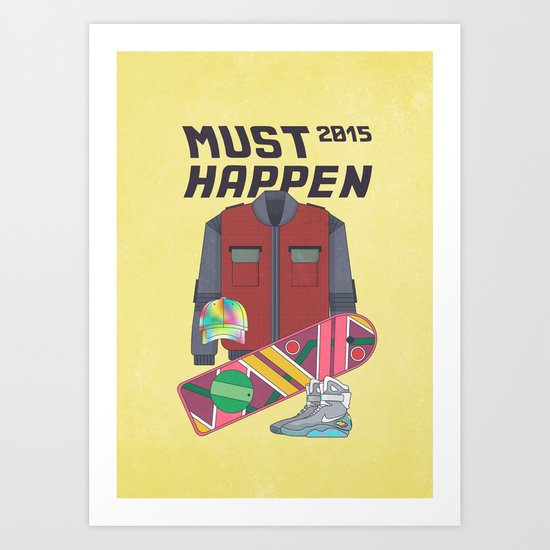 Must Happen 2015 V2 Art Print