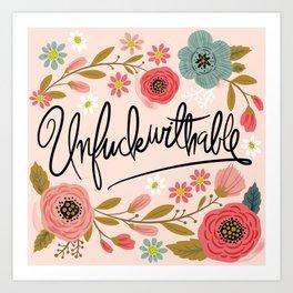 Pretty Swe*ry: UnFuckwithable Art Print
