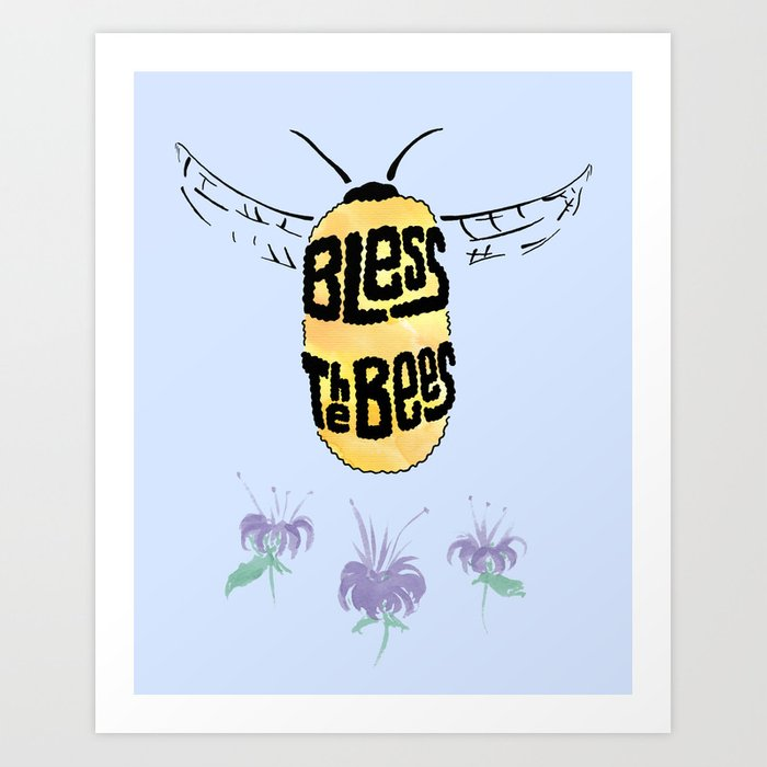 Bless the Bees Art Print