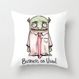 Business as Usual with typography Throw Pillow