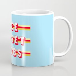 Good Things like Fireworks (Rule of Threes) Coffee Mug