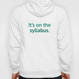 It's On The Syllabus Hoody
