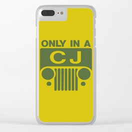 only in a cj jeep Clear iPhone Case