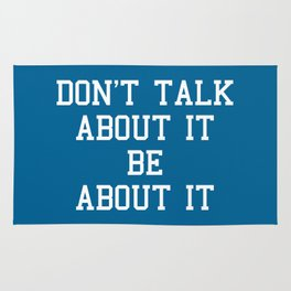 Be About It Motivational Quote Rug