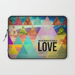 """1 Corinthians 13:13 """"And the greatest of these is Love"""" Laptop Sleeve"""