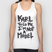 karl lagerfeld Tank Tops featuring Karl told me... by Ludovic Jacqz