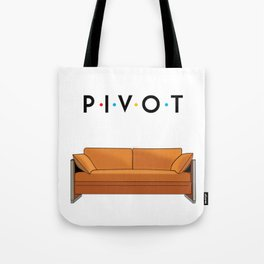 Pivot Friends Tote Bag