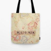 aloha Tote Bags featuring Aloha by Christine Hall