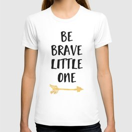 BE BRAVE LITTLE ONE Kids Typography Quote T-shirt