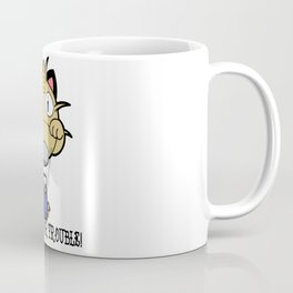 Prepare For Trouble! Coffee Mug