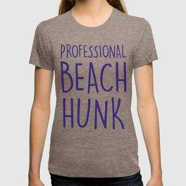 PROFESSIONAL BEACH HUNK T-shirt